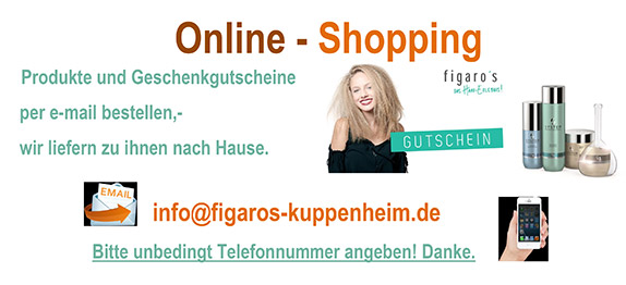 Figaros Friseur Kuppenheim Baden-Baden Rastatt Murgtal - Online Shopping in Corona-Zeiten