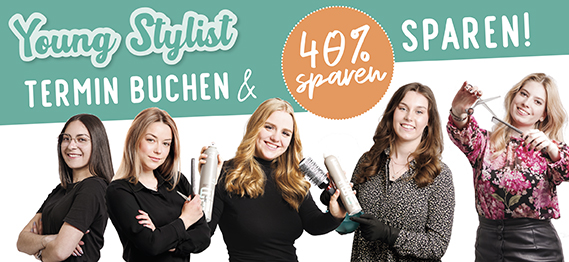 Figaros Friseur Kuppenheim Baden-Baden Rastatt Murgtal - Teaser Youngstylist 40% sparen